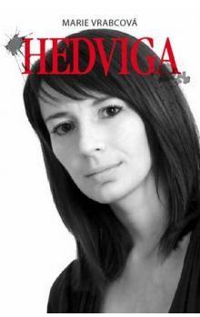 Marie Vrabcová: Hedviga cena od 150 Kč