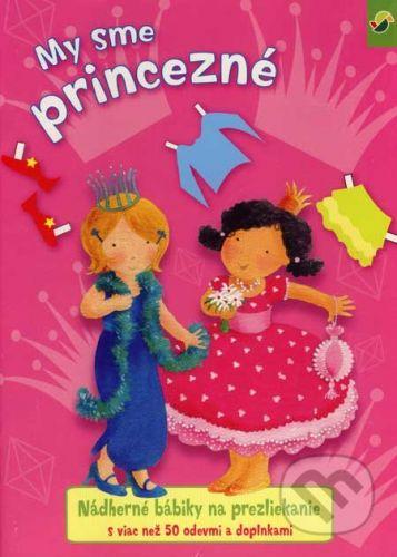 Svojtka SK My sme princezné - nádherné bábiky na prezliekanie cena od 81 Kč