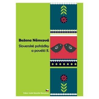 Božena Němcová: Slovenské pohádky a pověsti 2 cena od 76 Kč
