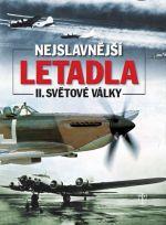 Barker a A. J.: Nejslavnější letadla II. světové války cena od 795 Kč