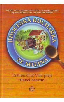 Pavel Martin: Jihočeská kuchařka ze mlejna cena od 123 Kč