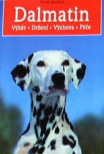 Dalmatin - výběr,držení,výchova cena od 159 Kč