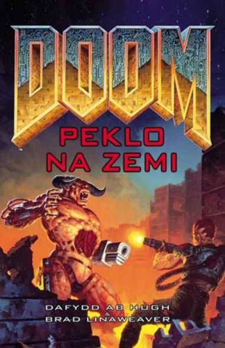 Brad Linaweaver, Dafydd ab Hugh: Doom 2 - Peklo na Zemi cena od 173 Kč