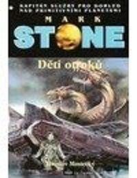 Jaroslav Mostecký: Mark Stone 65 - Děti otroků cena od 77 Kč
