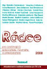 Martina Falvey: Rádce pro (začínající) spisovatele, novináře a překladatele 2006/2007. - Martina Falvey cena od 0 Kč