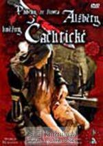 Příběhy ze života Alžběty, kněžny Čachtické - DVD cena od 77 Kč