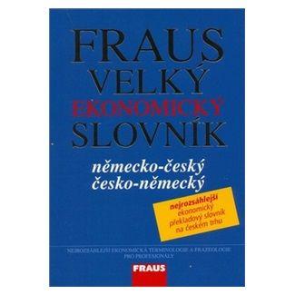 Kolektiv autorů: Fraus Velký ekonomický slovník NČ-ČN cena od 1354 Kč