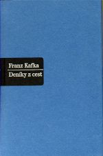 Franz Kafka: Deníky z cest cena od 0 Kč