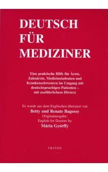 Bagossy Betty und Renate: Deutsch Für Mediziner + CD cena od 443 Kč