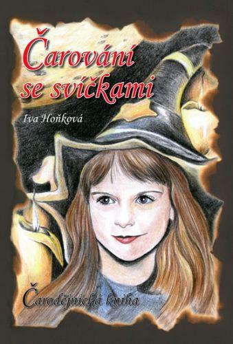 Iva Hoňková: Čarování se svíčkami - Čarodějnická kniha cena od 134 Kč