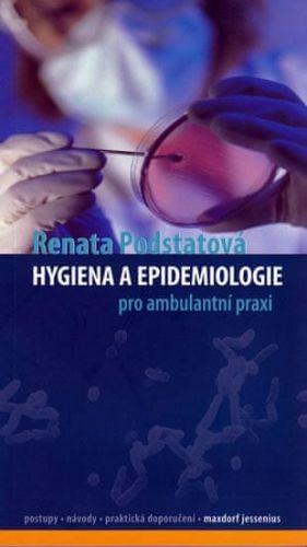 Renata Podstatová: Hygiena a epidemiologie pro ambulantní praxi cena od 184 Kč