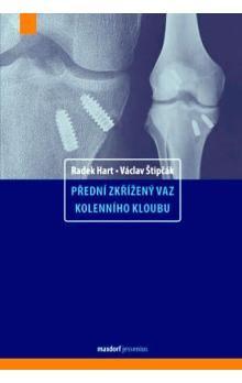 Hart Radek, Štipčák Václav: Přední zkřížený vaz kolenního kloubu cena od 499 Kč