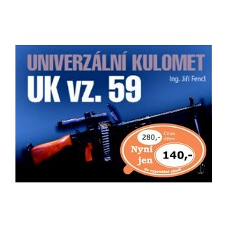 Jiří Fencl: Univerzální kulomet UK vz. 59 cena od 95 Kč