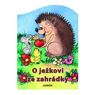 Zuzana Pospíšilová: O ježkovi ze zahrádky cena od 46 Kč