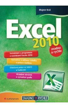 Mojmír Král: Excel 2010 - snadno a rychle cena od 0 Kč