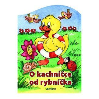 Zuzana Pospíšilová: O kachničce od rybníčka cena od 46 Kč
