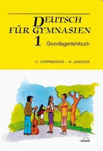 Höppnerová V., Jandová H: Deutsch für Gymnasien 1 - Grundlagenlehrbuch cena od 50 Kč