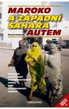 Pavel Franek: Maroko a Západní Sahara autem cena od 73 Kč