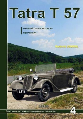 Radomír Zavadil: Tatra 57 - Vojenský osobní automobil cena od 240 Kč