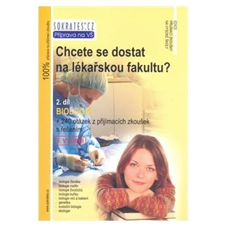 Kolektiv: Chcete se dostat na lékařskou fakultu? - Biologie (2.díl) - 3. vydání cena od 194 Kč