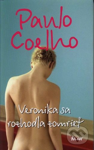 Paulo Coelho: Veronika sa rozhodla zomrieť cena od 195 Kč