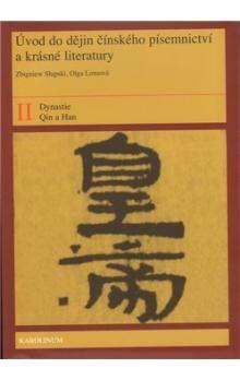 Karolinum Úvod do dějin čínského písemnictví a krásné literatury II. díl cena od 138 Kč