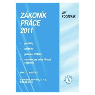 Jiří Kocourek: Zákoník práce 2011 cena od 213 Kč