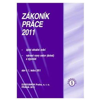 EUROUNION Zákoník práce 2011 cena od 117 Kč