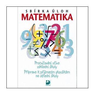 Martin Dytrych: Sbírka úloh Matematika - Martin Dytrych cena od 105 Kč