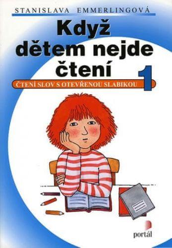 Stanislava Emmerlingová: Když dětem nejde čtení 1 cena od 109 Kč