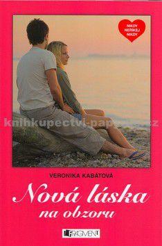 Veronika Kabátová: Nová láska na obzoru (E-KNIHA) cena od 0 Kč