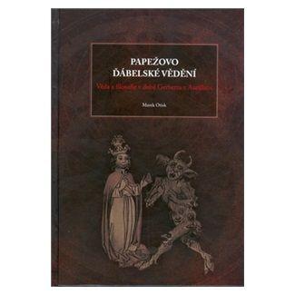 Marek Otisk: Papežovo ďábelské vědění cena od 202 Kč