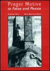 Stanislav Tůma, Maria Hammerich-Maier: Prager Motive in Fotos und Poesie cena od 213 Kč