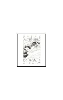 Peter Altenberg: Extrakty života cena od 164 Kč