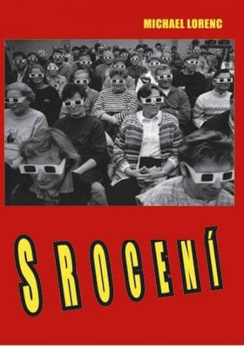 Michael Lorenc: Srocení cena od 91 Kč