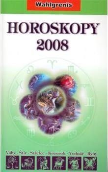 Wahlgrenis: Horoskopy 2008 II. cena od 198 Kč