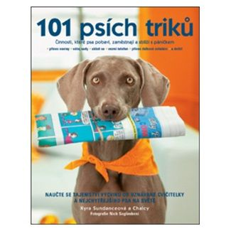Kyra Sundance: 101 psích triků cena od 0 Kč
