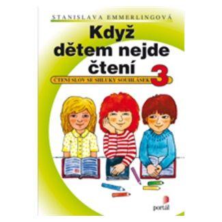 Stanislava Emmerlingová: Když dětem nejde čtení 3 cena od 120 Kč