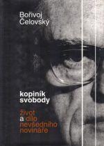 Bořivoj Čelovský: Kopiník svobody cena od 65 Kč