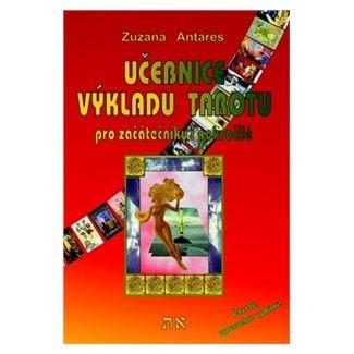 Antares Zuzana: Učebnice výkladu tarotu cena od 213 Kč