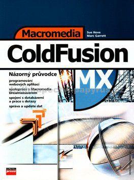 COMPUTER PRESS Macromedia ColdFusion MX cena od 414 Kč