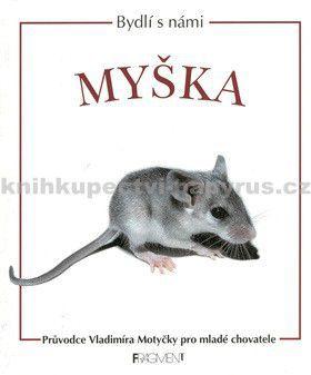 Vladimír Motyčka: Myška cena od 0 Kč