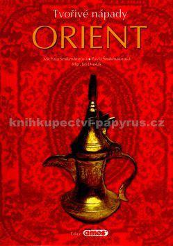 Michala Šmikmátorová: Tvořivé nápady Orient cena od 85 Kč