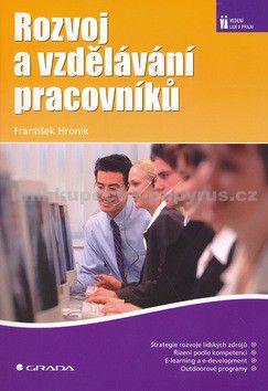František Hroník: Rozvoj a vzdělávání pracovníků cena od 226 Kč