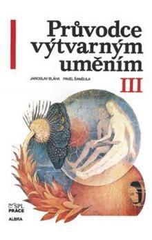 Albra Průvodce výtvarným uměním III cena od 225 Kč