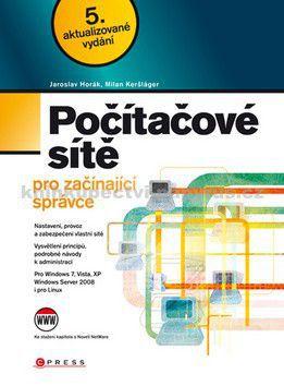 Milan Keršláger, Jaroslav Horák: Počítačové sítě pro začínající správce cena od 253 Kč