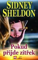 Sidney Sheldon: Pokud přijde zítřek cena od 203 Kč