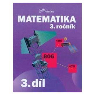 Josef Molnár, Hana Mikulenková: Matematika 3. ročník cena od 39 Kč