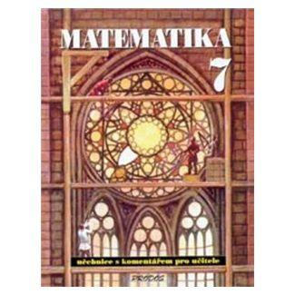 Libor Lepík, Jan Slouka: Matematika 7 cena od 122 Kč