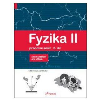 Pavel Banáš, Renata Holubová, Roman Kubínek: Fyzika II Pracovní sešit 2. díl cena od 74 Kč
